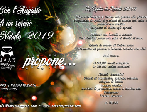 Catering Vigilia di Natale 2019